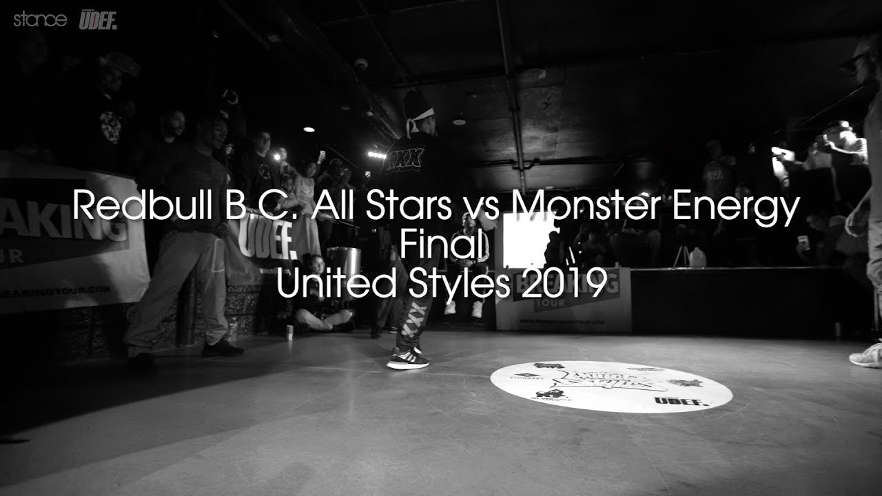 Red Bull BC One All Stars vs Monster Energy [final] // .stance // United Styles 2019