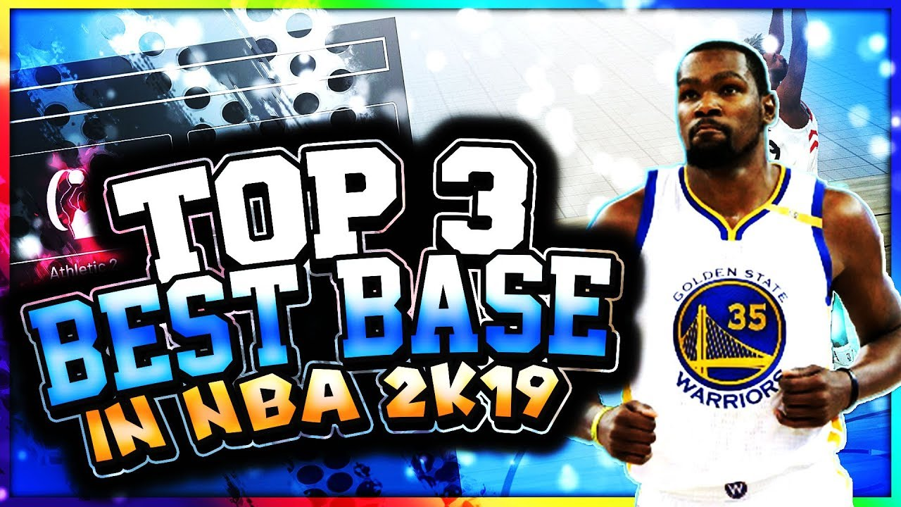 Top 3 Best Bases In NBA 2K19! These Bases Work For Any Build In The Game!  Never Miss A Shot Again!