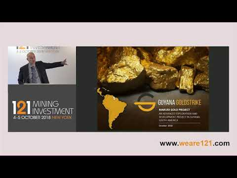 Presentation: Guyana Goldstrike - 121 Mining Investment New York October 2018