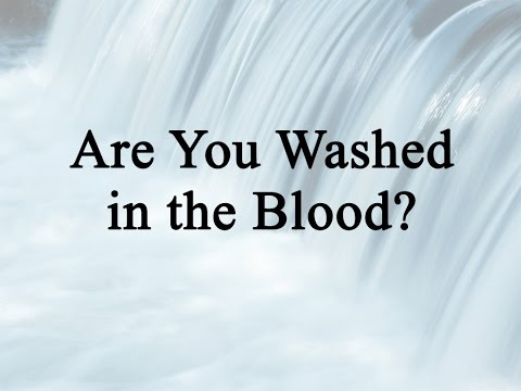 Are You Washed in the Blood (Hymn Charts with Lyrics, Contemporary)