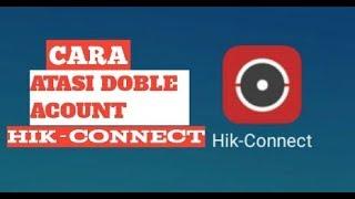 ATASI, DOBEL AKUN,  Hik-Connect