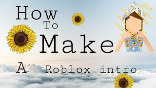 How to make a Roblox intro on iPhone or iPad| iiLuckyvibes