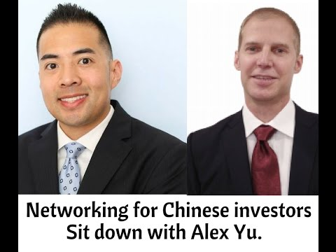 Networking With Chinese Investors Online and Off: Secrets of Pro Agent Alex Yu