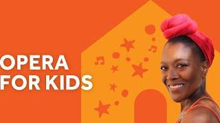 Opera for Kids - Abigail Kelly | #RoyalAlbertHome