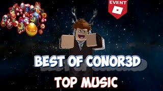 [MUSIC] BEST OF CONOR3D! | Conor3D Roblox Youtuber