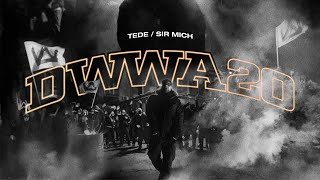 TEDE & SIR MICH - DWWA20 (OFFICIAL VIDEO) / KASABLANCA