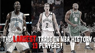The largest trade in nba history
