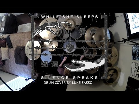 WHILE SHE SLEEPS: Silence Speaks DRUM COVER