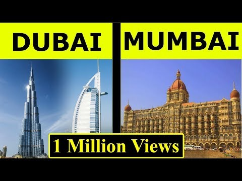 Mumbai Vs Dubai Full City Comparison UNBIASED 2020 | Dubai Vs Mumbai