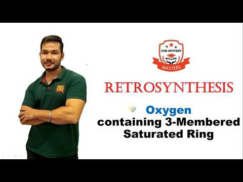 Ring synthesis of oxygen containing 3-membered saturated cyclic ring ||Retrosynthesis || In Hindi ||