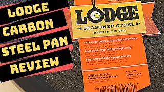 Lodge Carbon Steel Pan Review