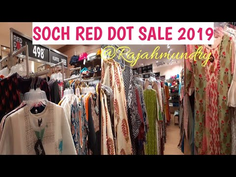 Soch Red Dot Sale 2019| Rajahmundry Store|India