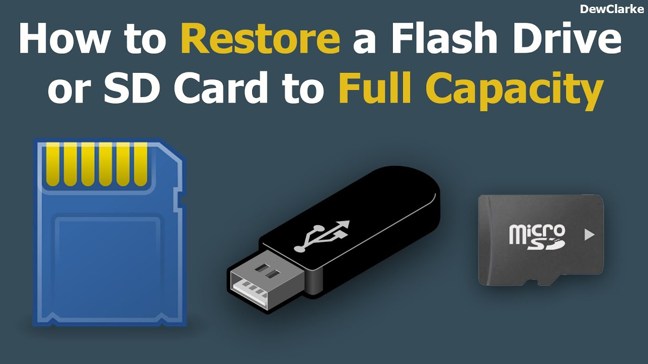 How to restore Flash Drive or SD Card back to full capacity (PC ...