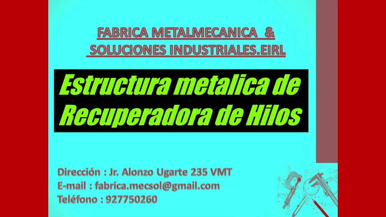 Estructura Metalica Recuperadora De Hilos