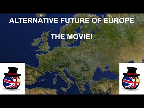 Alternative Future Of Europe - THE MOVIE - Season 1