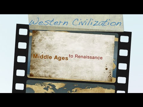 Middle Ages to Renaissance: History of Western Civilization