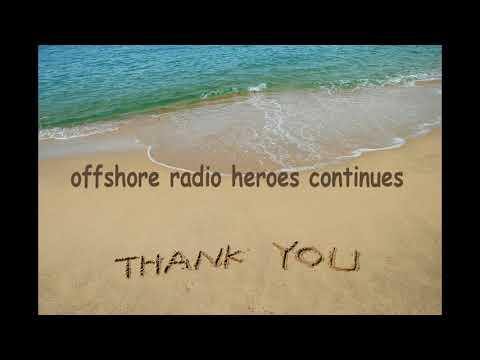 Offshore Radio Heroes Continues... (gaat door dus)....