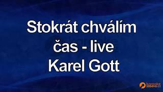 FullHD karaoke Stokrát chválím čas-live - Karel Gott - ukázka