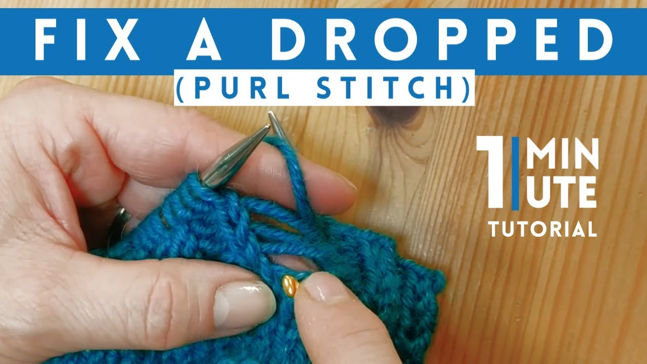 How To Fix A Dropped Purl Sch Quick 1 Minute Knitting