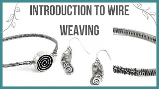 Introduction to Wire Weaving Tutorial - Beaducation.com