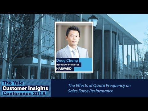 Doug Chung, HBS: The Effects of Quota Frequency on Sales Force Performance