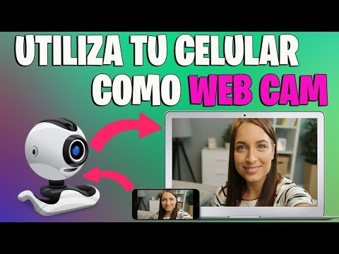 USAR CELULAR  COMO WEB CAM