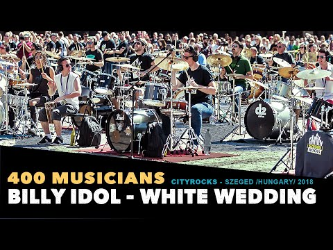 Billy Idol - White wedding - 400 Hungarian musicians - Szegedrocks 2018 official