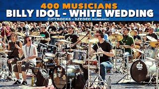 Billy Idol - White Wedding - 400 musicians rock flashmob - @CITYROCKS cover (official)