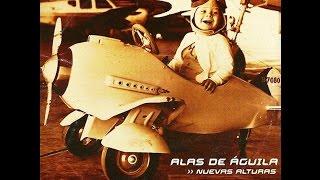 Alas de Águila - Nuevas Alturas (Completo) 2001