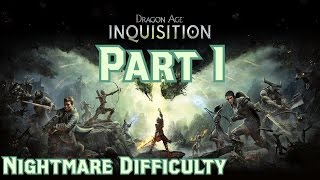 Dragon Age Inquisition Nightmare Walkthrough Part 1 - Frostback Mountains (PS4)