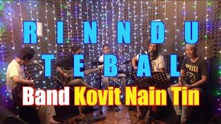 Rindu Tebal (Cover Version) - Band Covit Nain Tin - Iwan Fals