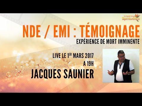 NDE / EMI - Jacques Saunier nous raconte son expérience