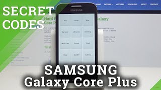 Secret Codes Samsung Galaxy Core Plus - Hidden Mode / Tricks & Tips