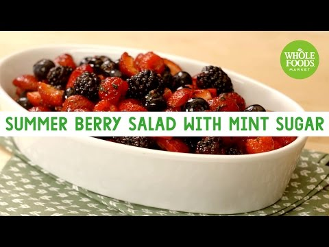Summer Berry Salad with Mint Sugar   Freshly Made   Whole Foods Market
