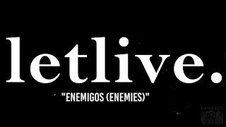 """letlive. """"Enemigos (Enemies)"""" at 1904 Music Hall"""