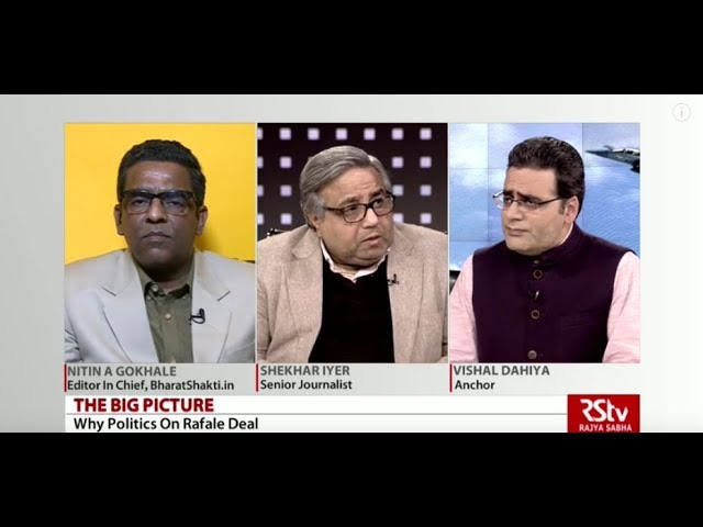 The Big Picture - Why the politics on Rafale