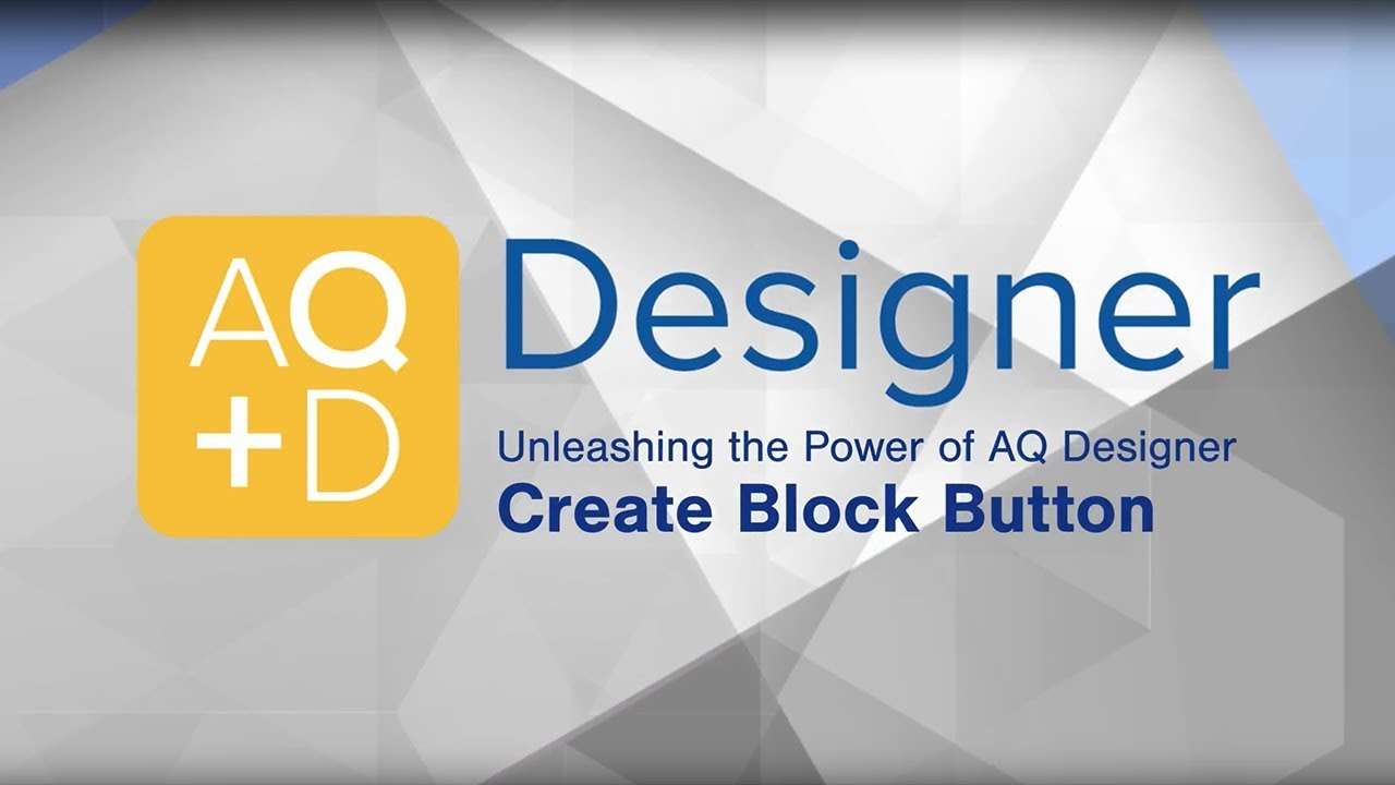 AQ Designer – Create Blocks