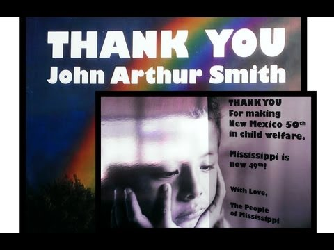The People of Mississippi Thank John Arthur Smith for Making NM the Worst State in Child Welfare