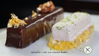 Banana Lime Ice-cream Bars – Bruno Albouze – The Real Deal