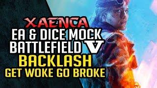 EA & DICE's SJW Employees Mock Backlash at Battlefield V Launch Event, Get Woke Go Broke | Xaenca