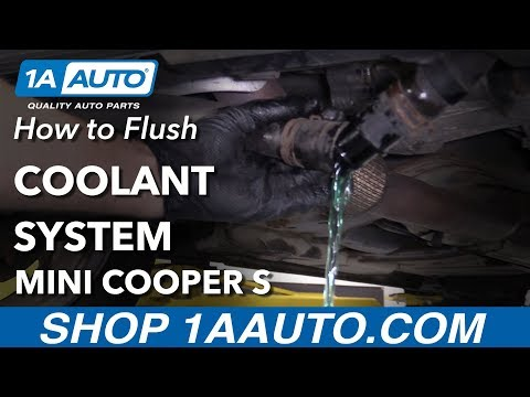 How to Flush Coolant System 07-13 Mini Cooper S