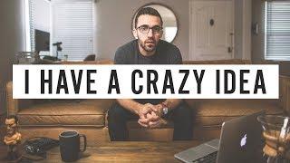 I Have a Crazy Idea thumbnail