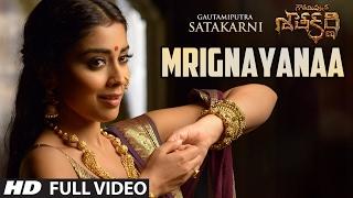 Mrignayanaa Full Video Song || Gautamiputra Satakarni (GSK Songs) || Balakrishna, Shriya Saran