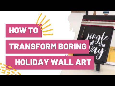 How To Transform Boring Holiday Wall Art With Cricut!
