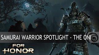 FOR HONOR - Samurai Warrior Spotlight - The Oni [EUROPE]