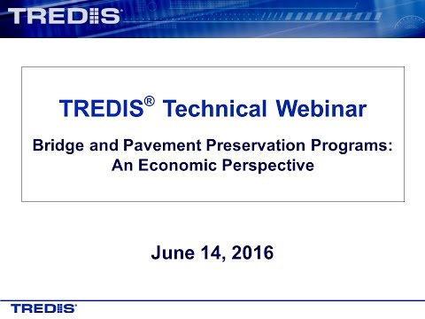 Bridge and Pavement Preservation Programs: An Economic Persp
