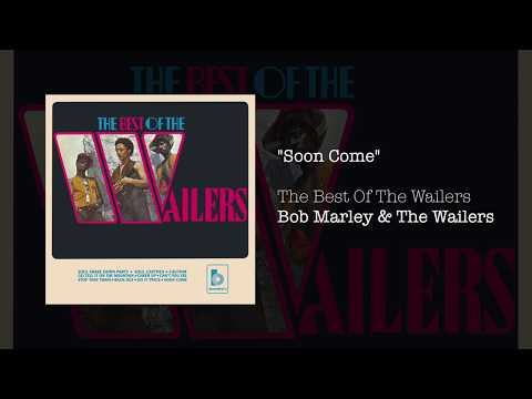 """Soon Come"" - Bob Marley & The Wailers 