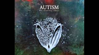Autism - Radiant Waters [2013]...