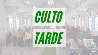 CULTO TARDE   08/08/2021   IPBV