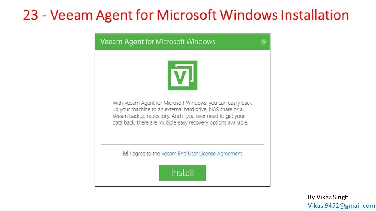 Veeam Advance Training | 23 - Veeam Agent for Microsoft Windows  Installation Step by Step